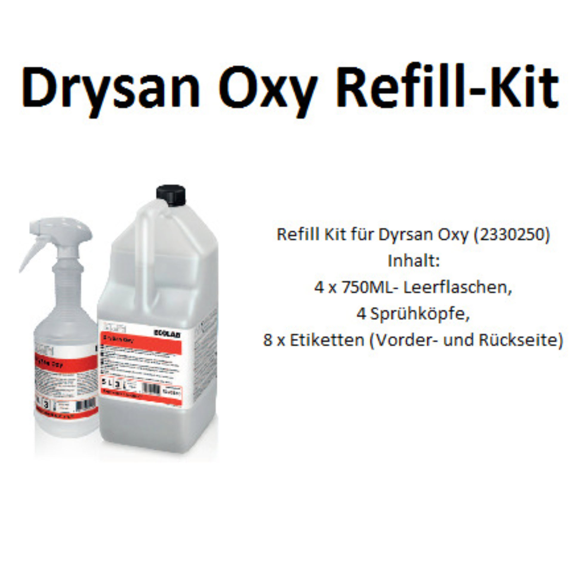 ECOLAB DRYSAN™ OXY Reiniger und Desinfektionsmittel - Refill Kit